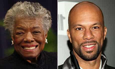 Maya Angelou and Common
