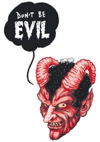 devil saying 'Don't be evil'