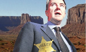 Peter Mandelson as a sheriff