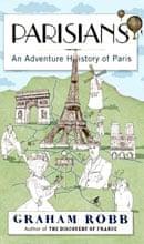 Parisians by Graham Robb