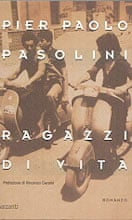 Pier Paolo Pasolini, The Ragazzi, 1955