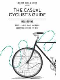 Casual Cyclist's guide, Melbourne