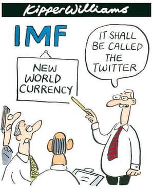 IMF boss calls for world currency kipper williams cartoon